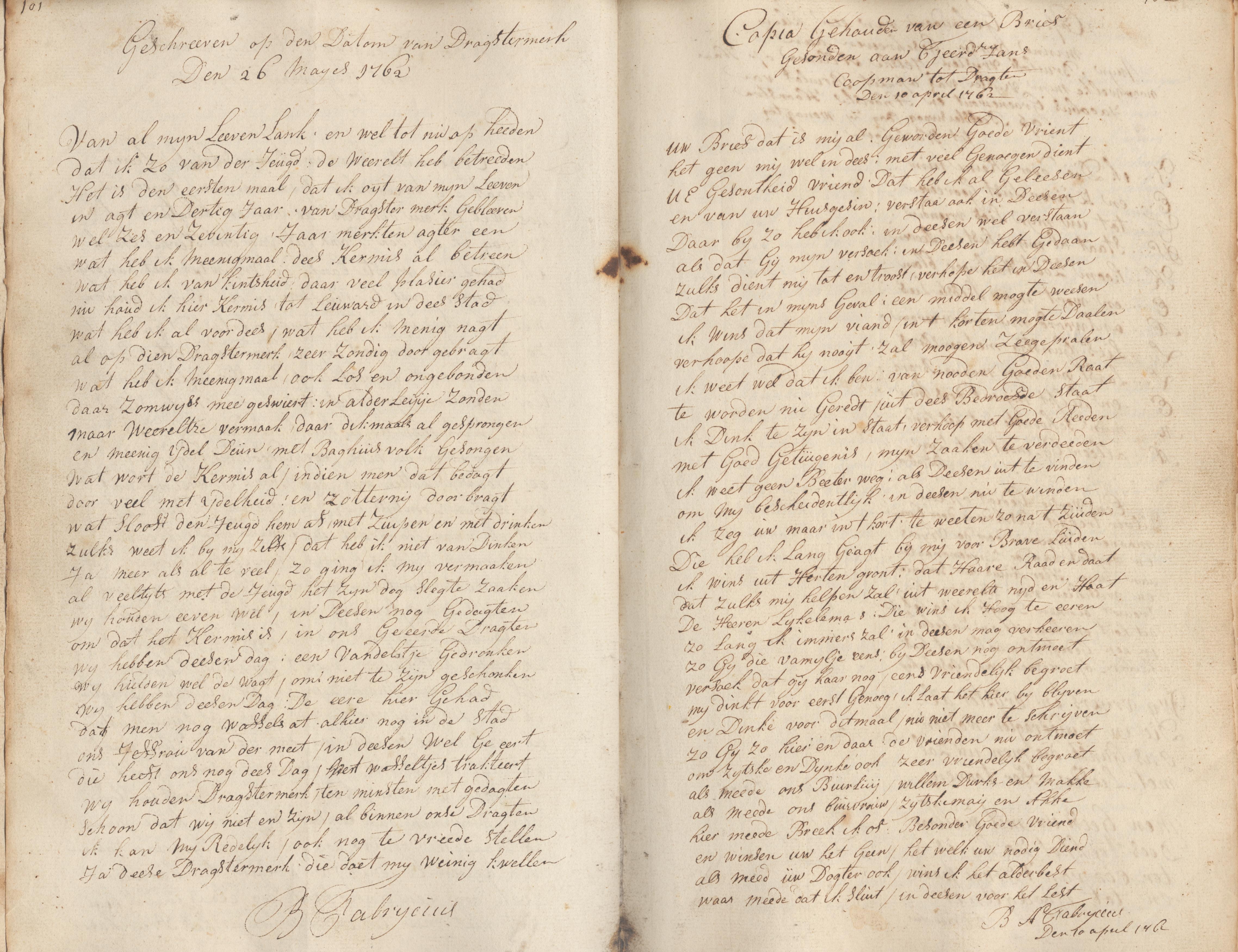 Copia Gehouden van een brief gesonden aan Tjeerd Jans Coopmans tot Dragten Den 10 april 1762