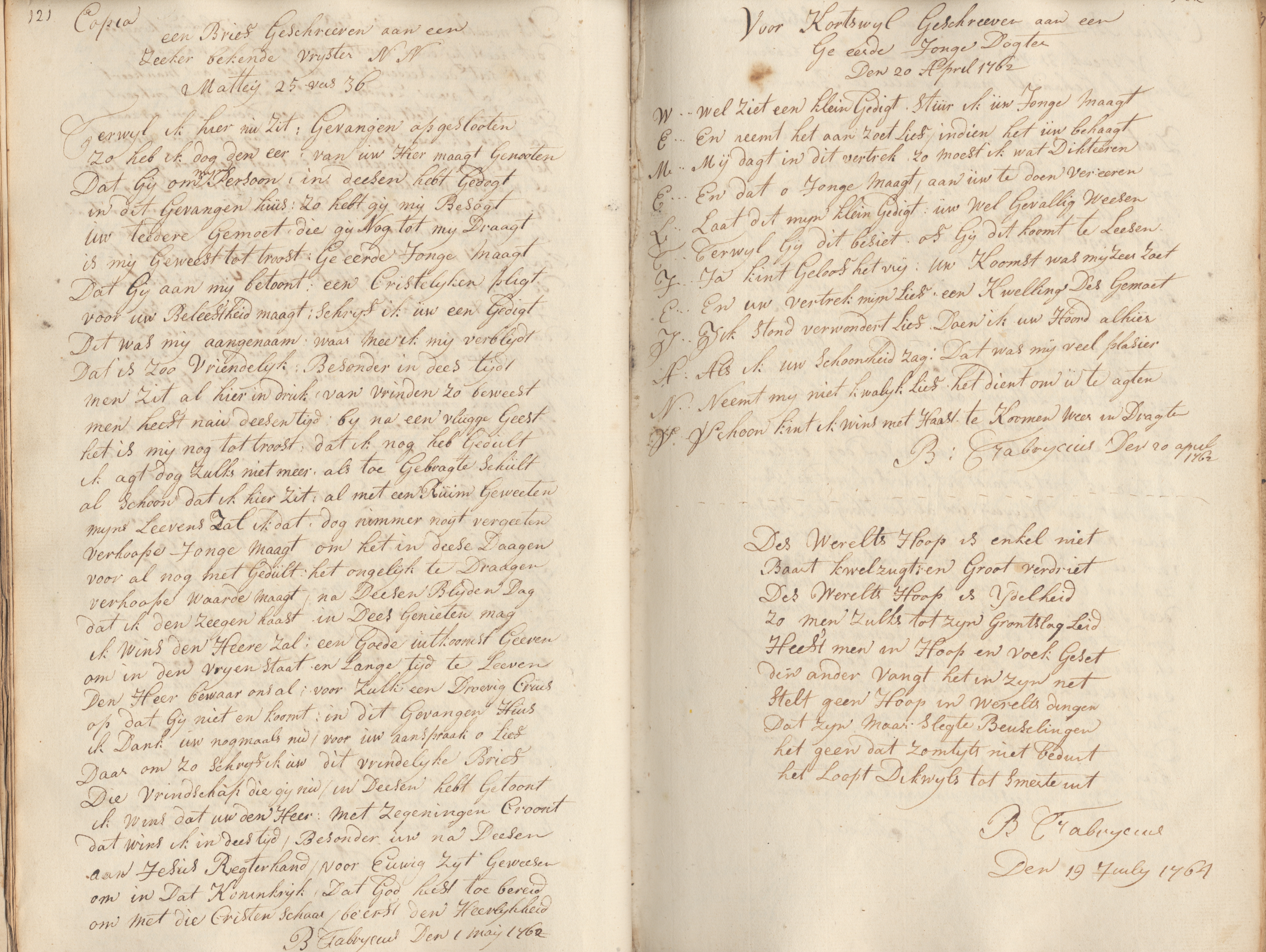 een Brief Geschreven aan een zeeker bekende vrijster NN Matteij 25 vers 36
