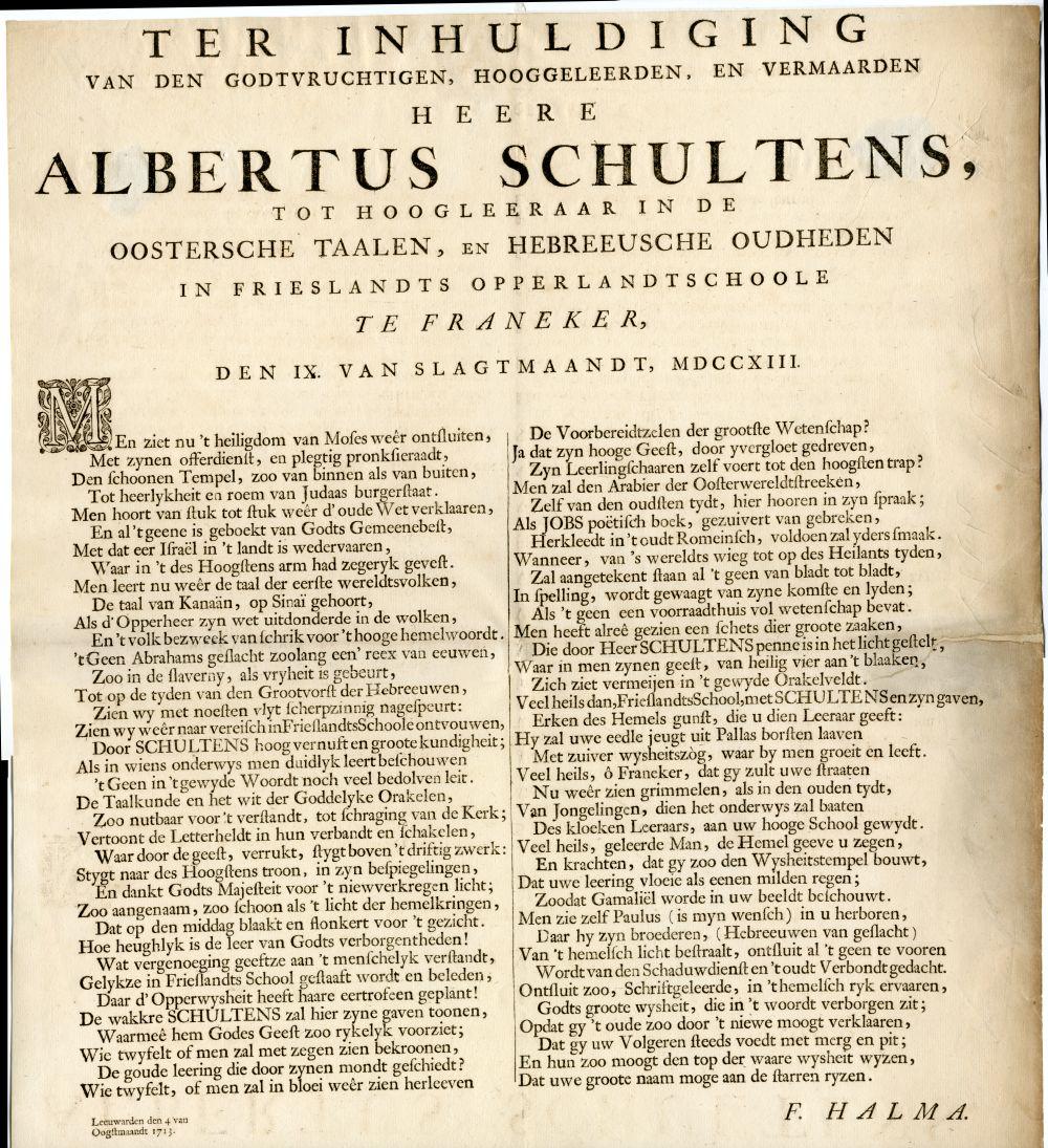 Rijmprent ter gelegenheid van de inhuldiging van dhr. A. Schultens tot hoogleraar Oosterse talen en Hebreeuwse oudheden aan de Franeker Hogeschool.