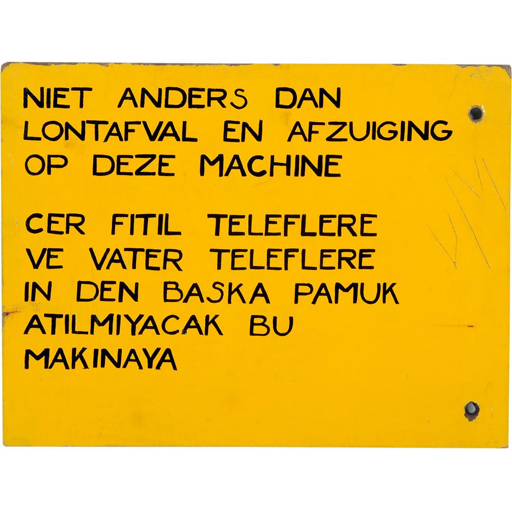 Tekstbord: fabrieksvoorschriften in het Nederlands en Turks, Spinnerij de Bamshoeve Enschede